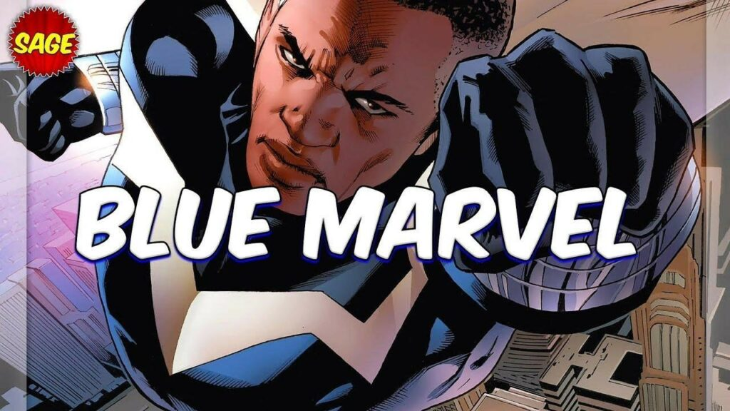 Blue Marvel: Things You Don't Know About This Strongest Hero of Marvel Comics